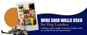 wire grid walls used for dog leashes